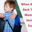 back to school moms need immunity