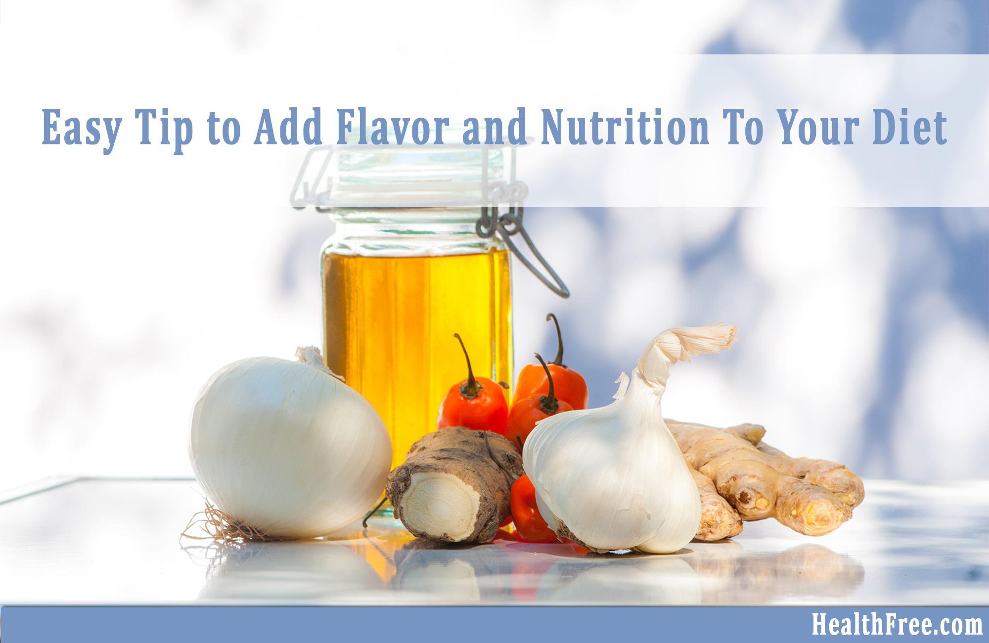 easy tip to add flavor and nutrition to your diet